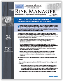 Carefully Risk Manage Website E-Mail From Strangers Seeking Counsel