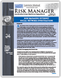 Risk Managing Internet Social Network Investigations