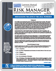 Risk Managing the Aging of the Legal Profession