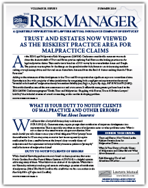 Trust And Estates Now Viewed As The Riskiest Practice Area For Malpractice Claims